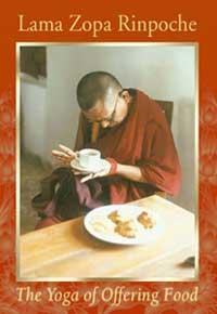 Read The Yoga of Offering Food   Lama Yeshe Wisdom Archive